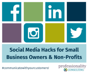 Social Media Hacks for Small Business Owners